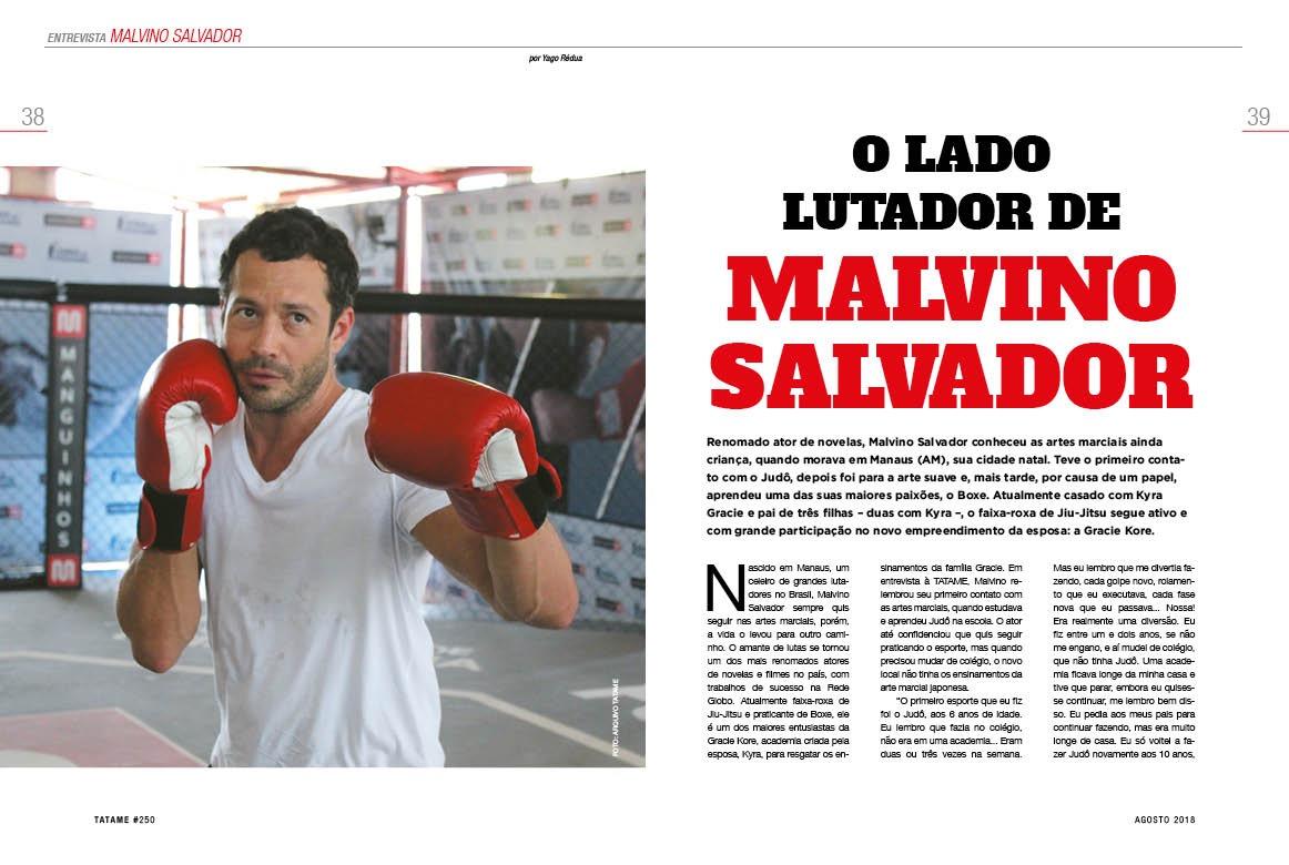 TATAME #250: o lado lutador de Malvino Salvador, bate-papo com Robson Gracie e muito mais