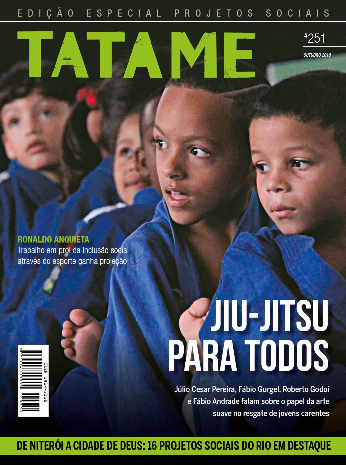 TATAME #251: Jiu-Jitsu social e o trabalho de 'resgate' realizado pelas artes marciais no Rio; veja online